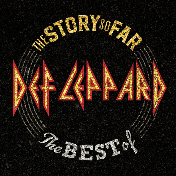 Def Leppard|The Story So Far: The Best Of Def Leppard (Deluxe)