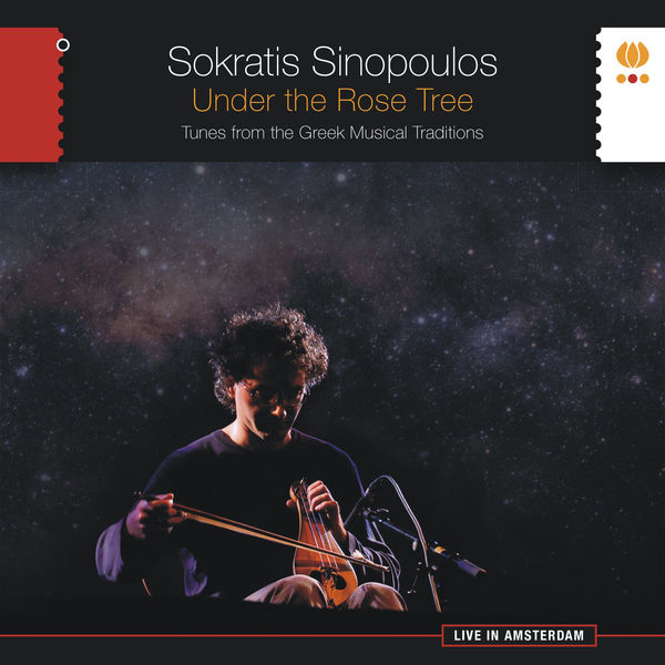 Sokratis Sinopoulos - Under the Rose Tree. Tunes from the Greek Musical Traditions
