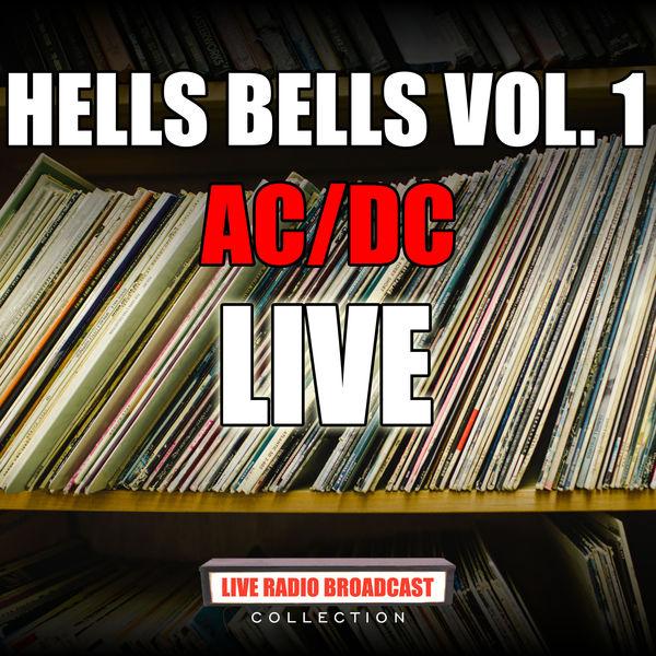 AC/DC - Hells Bells Vol. 1