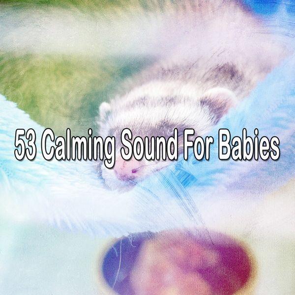 Relajacion del Mar - 53 Calming Sound for Babies