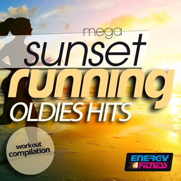 Various Artists - Mega Sunset Running Oldies Hits Workout Compilation