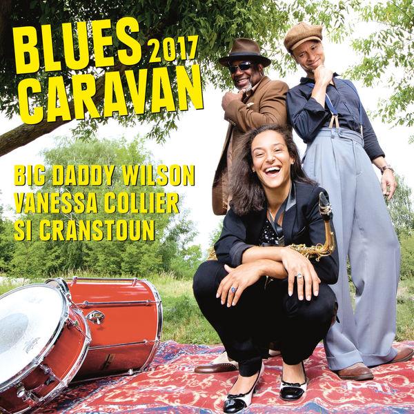 Big Daddy Wilson - Blues Caravan 2017