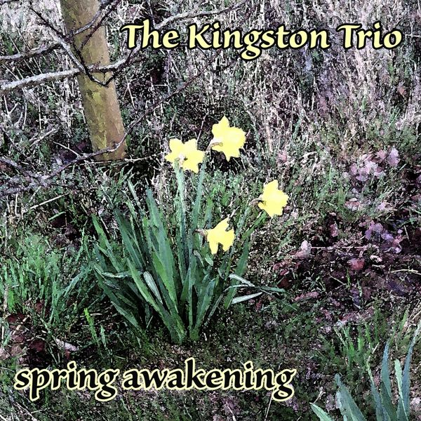 The Kingston Trio - Spring Awakening