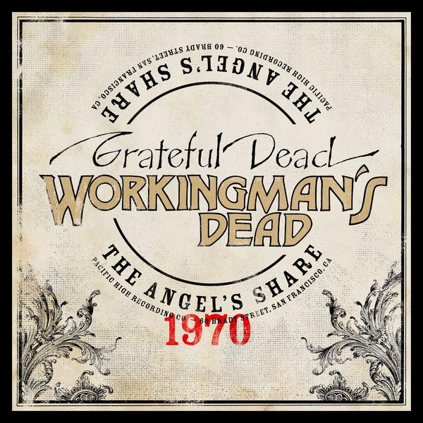 Grateful Dead - Workingman's Dead: The Angel's Share