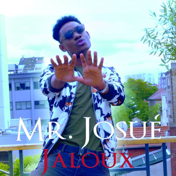 Mr Josue - Jaloux