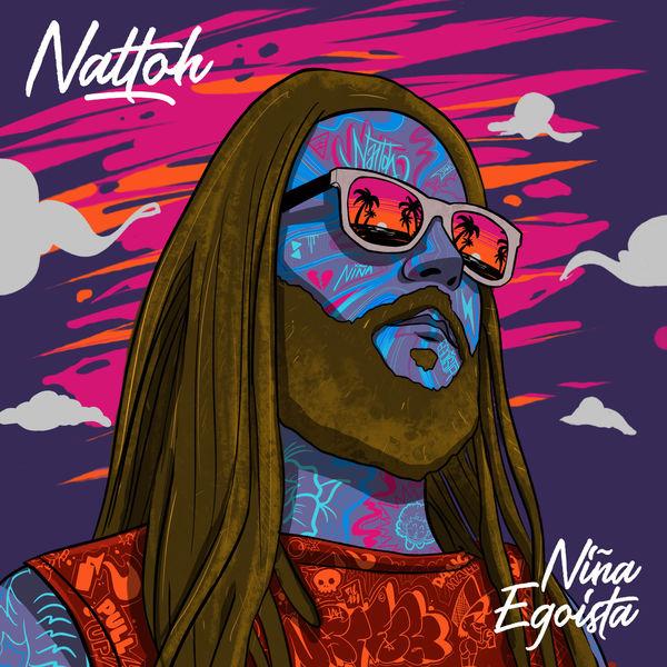 Jah Nattoh - Niña Egoista
