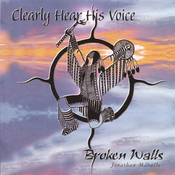 Broken Walls - Clearly Hear His Voice