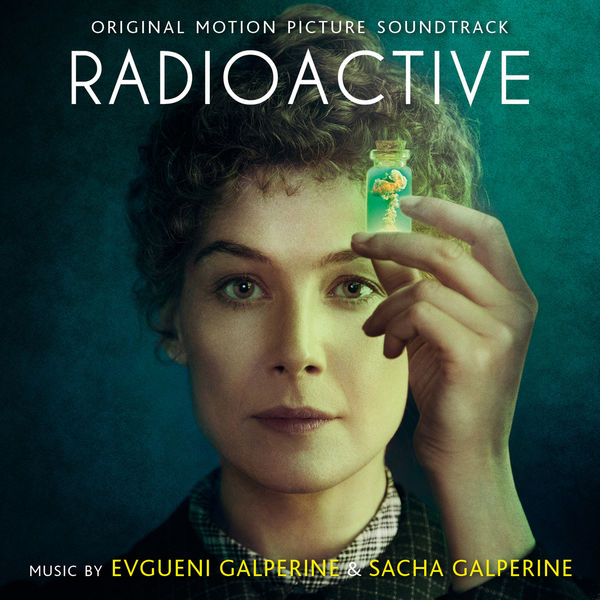 Evgueni GALPERINE - Radioactive (Original Motion Picture Soundtrack)