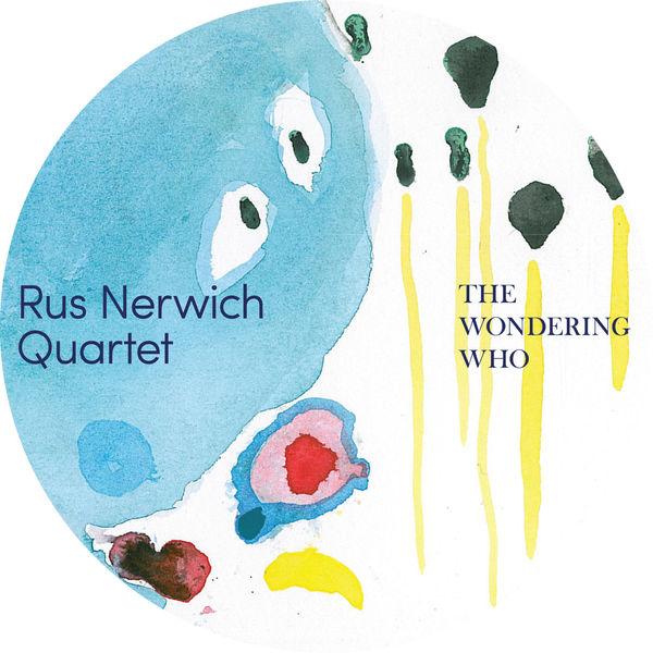 Rus Nerwich|The Wondering Who