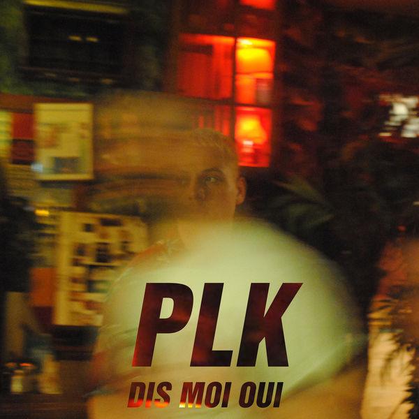 plk dis moi oui mp3