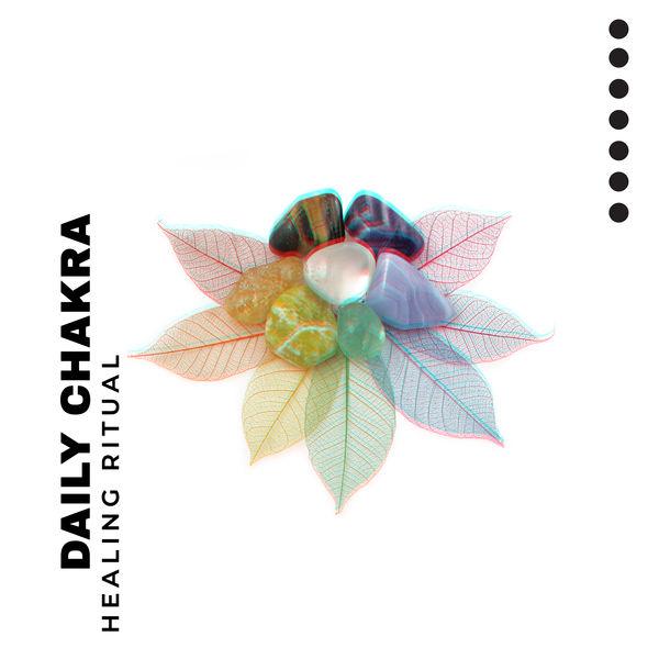 Chakra Healing Music Academy - Daily Chakra Healing Ritual