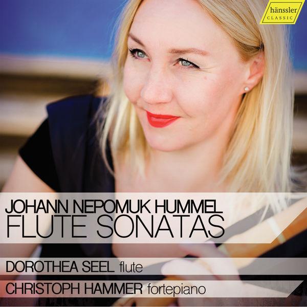Dorothea Seel - Hummel: Flute Sonatas