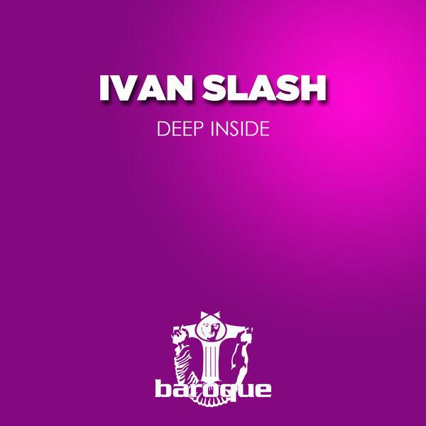 Ivan Slash - Deep Inside