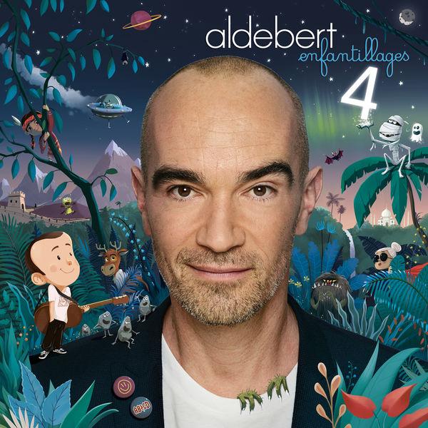 Aldebert|Enfantillages 4