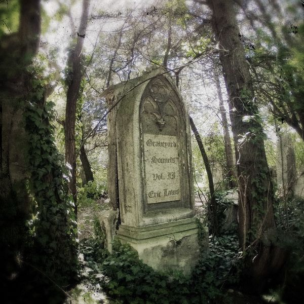 Eric Laws - Graveyard Sonnets, Vol. II