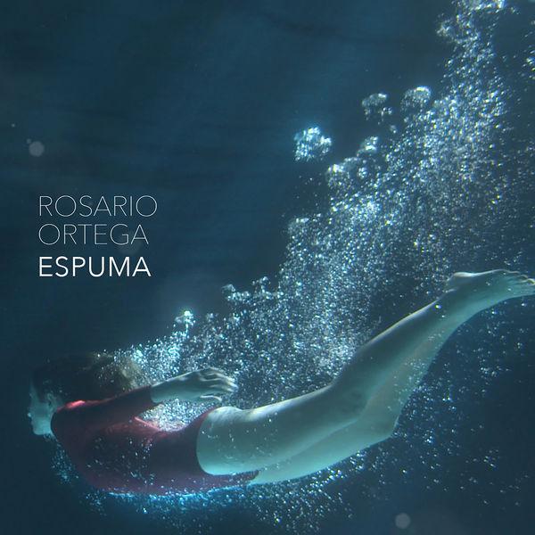 Rosario Ortega - Espuma