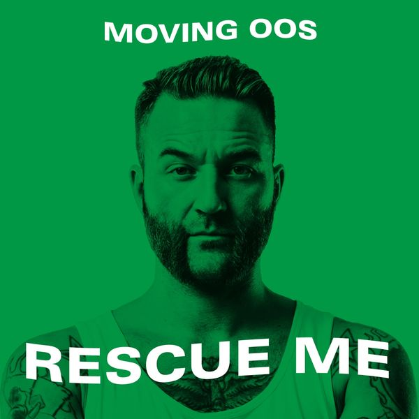 Moving Oos - Rescue Me