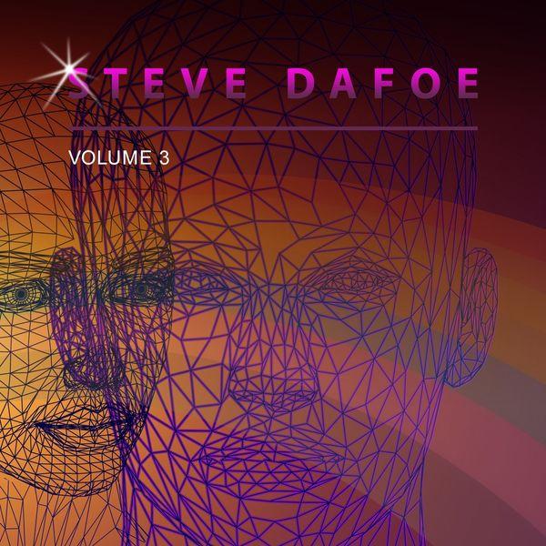 Steve Dafoe - Steve Dafoe, Vol. 3