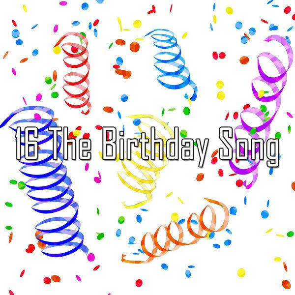 Happy Birthday - 16 The Birthday Song