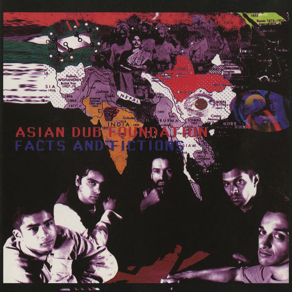 Asian Dub Foundation - Facts & Fictions