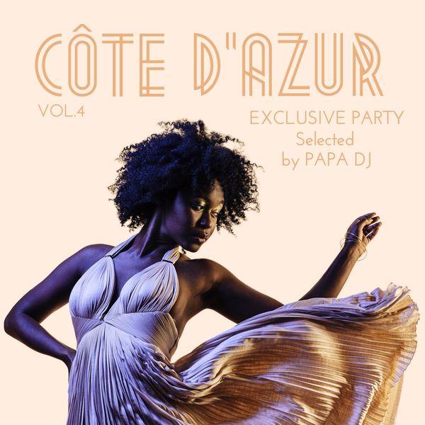 Papa DJ - Côte D'azur Exclusive Party, Vol. 4