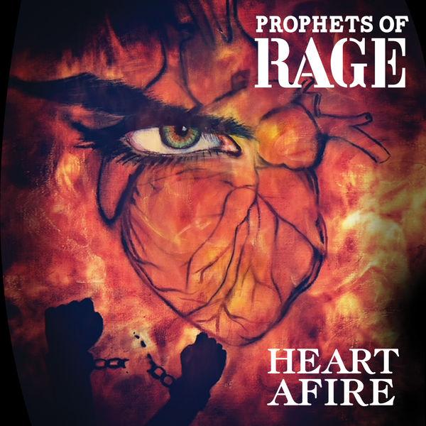Prophets Of Rage - Heart Afire