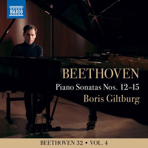 Boris Giltburg - Beethoven 32, Vol. 4: Piano Sonatas Nos. 12-15