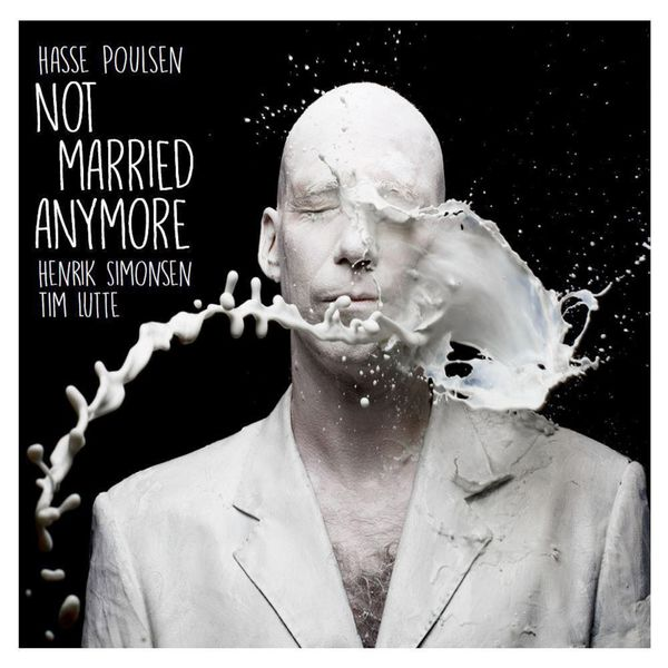 Hasse Poulsen - Not Married Anymore