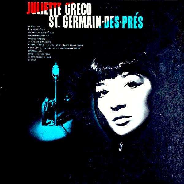 Juliette Gréco - St. Germain Des Prés