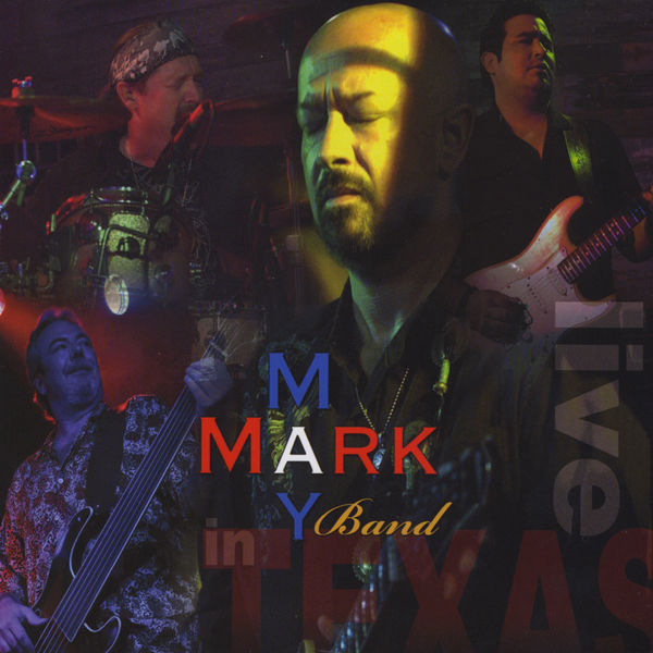Mark May Band - In Texas Live