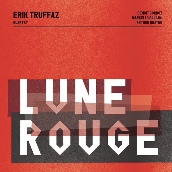 Erik Truffaz|Lune rouge