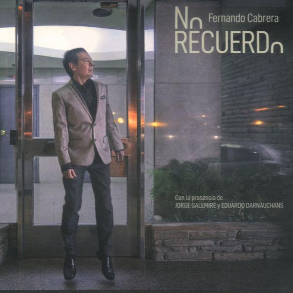 Fernando Cabrera - No Recuerdo