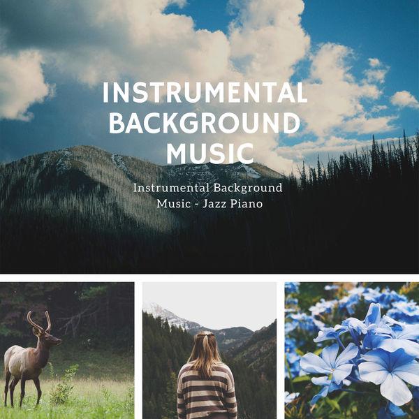 Instrumental Background Music - Jazz Piano | Instrumental