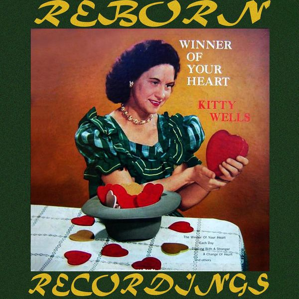 Kitty Wells - Winner of Your Heart (HD Remastered)