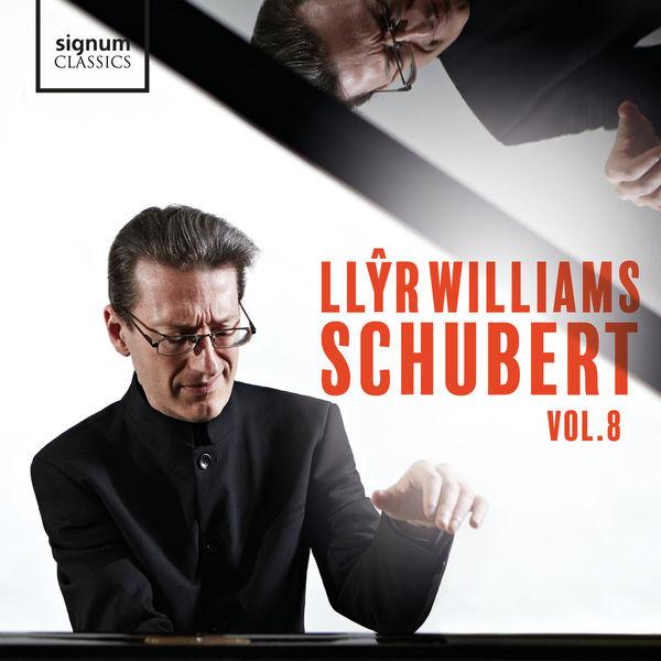 Llyr Williams - Schubert - Vol. 8