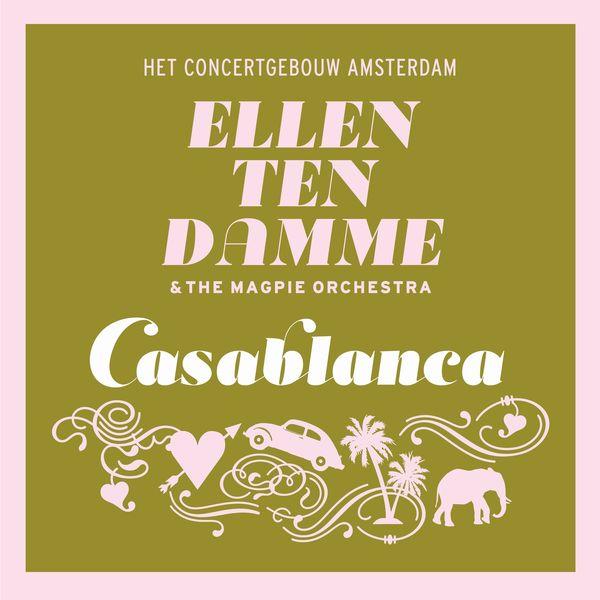 Ellen ten Damme - Casablanca