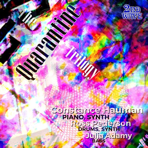 Constance Hauman - The Quarantine Trilogy