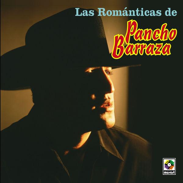 Pancho Barraza - Las Románticas de Pancho Barraza