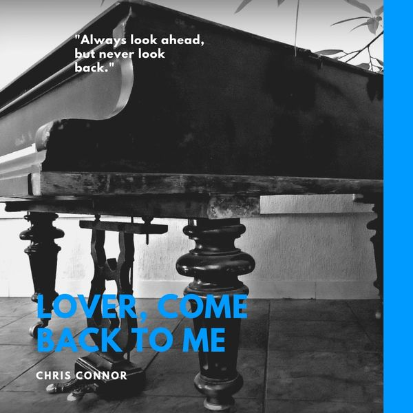 Chris Connor - Lover, Come Back to Me