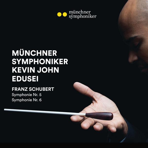 Münchner Symphoniker - Schubert: Symphonies Nos. 5 & 6