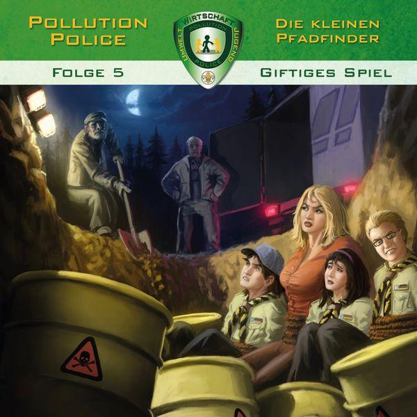 Pollution Police - Folge 5: Giftiges Spiel