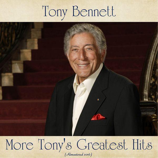 Tony Bennett - More Tony's Greatest Hits (Remastered 2020)