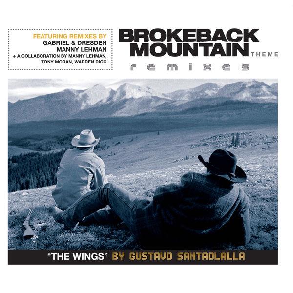 Gustavo Santaolalla - Brokeback Mountain Theme 'The Wings' Remixes