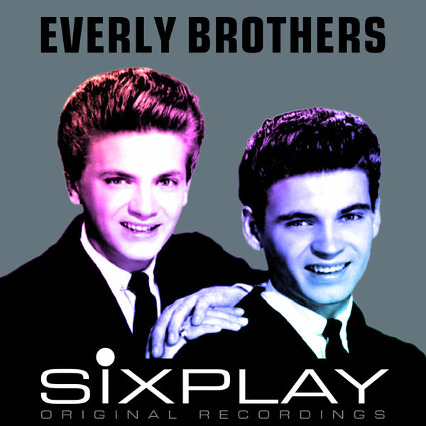 The Everly Brothers - Six Play: The Everly Brothers - EP