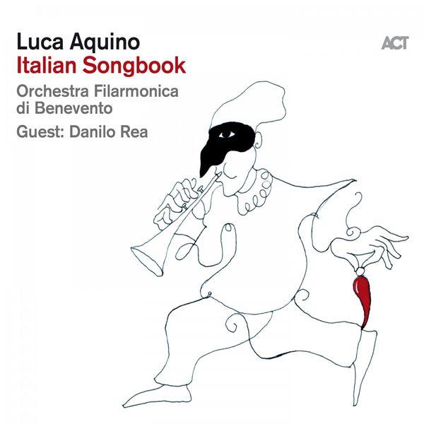 Luca Aquino - Italian Songbook