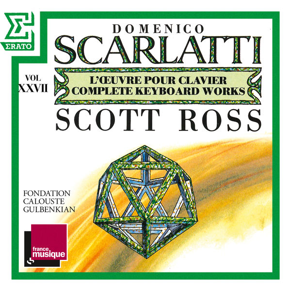 Scott Ross - Scarlatti: The Complete Keyboard Works, Vol. 27: Sonatas, Kk. 536 - 555