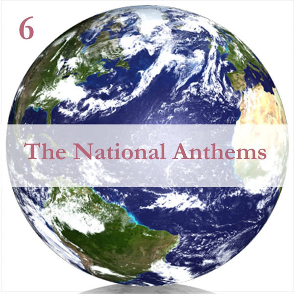 Anthems Orchestra - The National Anthems, Volume 6 / A Mix of Real Time & Programmed Music