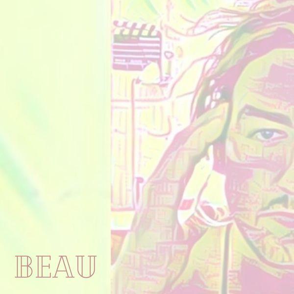 Beau - Loudmouth
