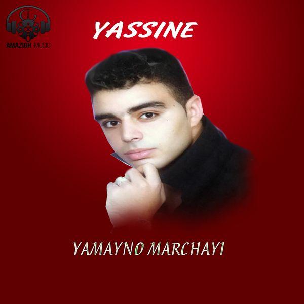 Yassin - Yamayno marchayi