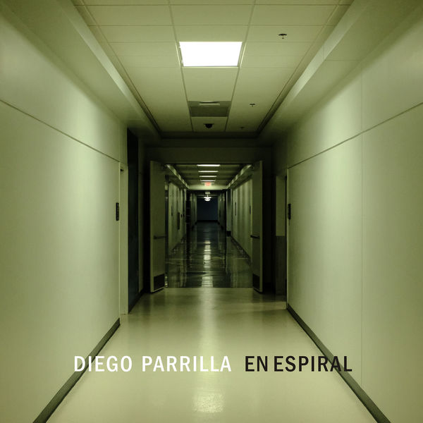 Diego Parrilla - En Espiral (Versión Single)